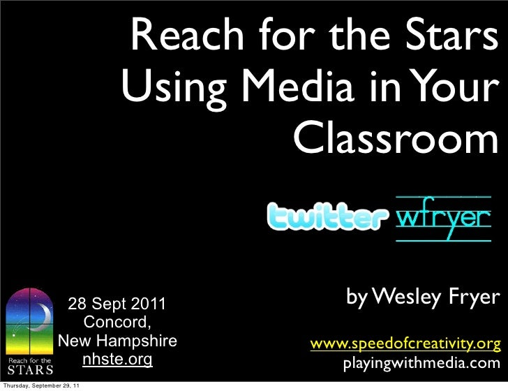 Reach for the Stars                             Using Media in Your                                     Classroom         ...