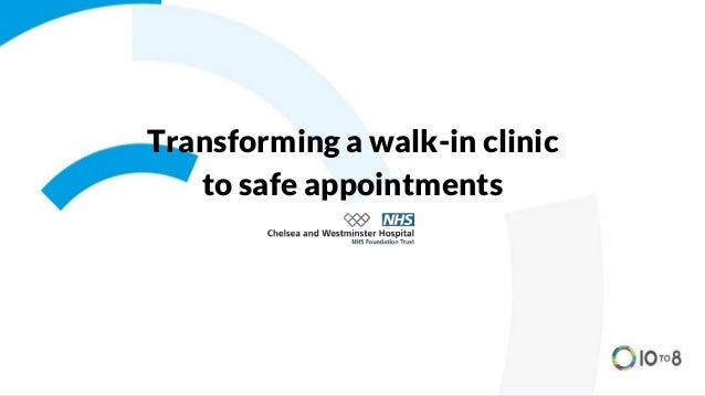 Transforming a walk-in clinic to safe appointments