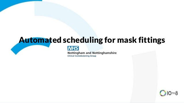 Automated scheduling for mask fittings