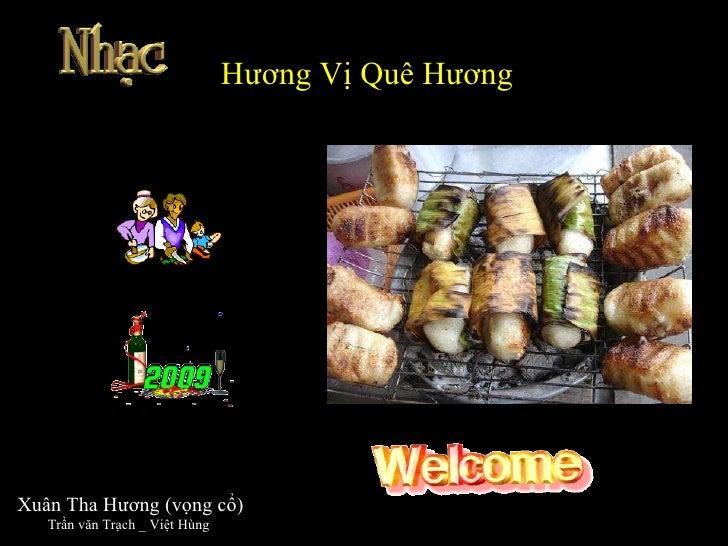 Hương Vị Quê Hương Xuân Tha Hương (vọng cổ) Trần văn Trạch _ Việt Hùng