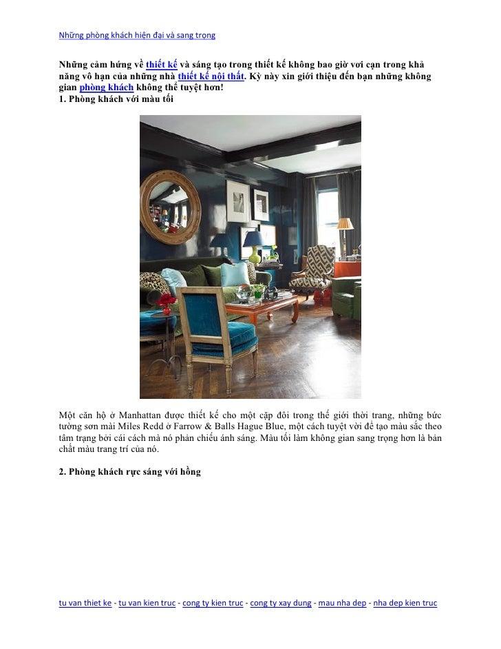 Những phòng khách hiện đại và sang trọngNhững cảm hứng về thiết kế và sáng tạo trong thiết kế không bao giờ vơi cạn trong ...