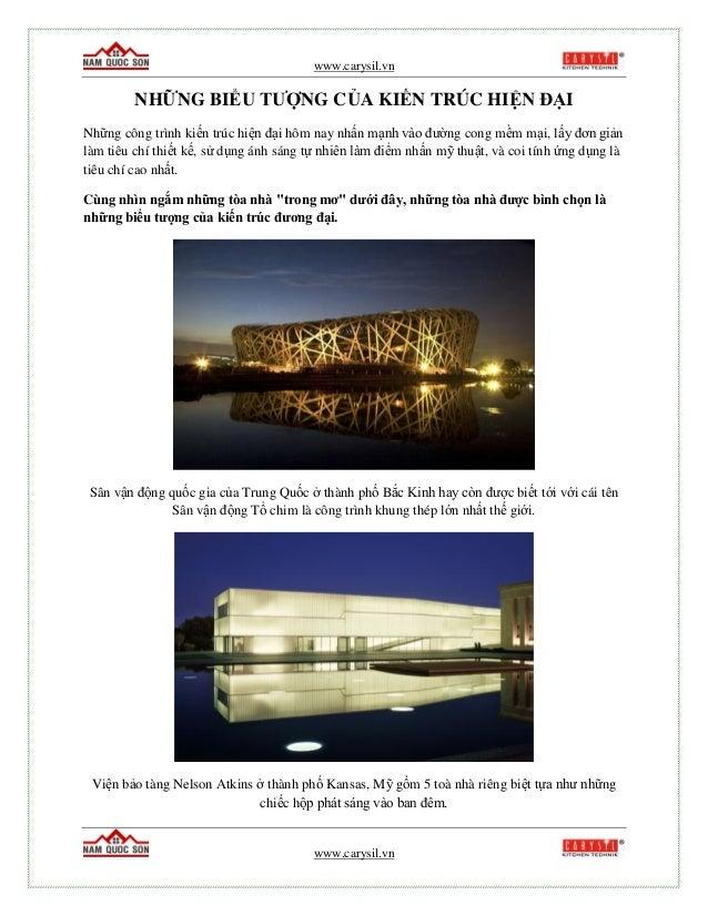 www.carysil.vn www.carysil.vn NHỮNG BIỂU TƯỢNG CỦA KIẾN TRÚC HIỆN ĐẠI Những công trình kiến trúc hiện đại hôm nay nhấn mạn...