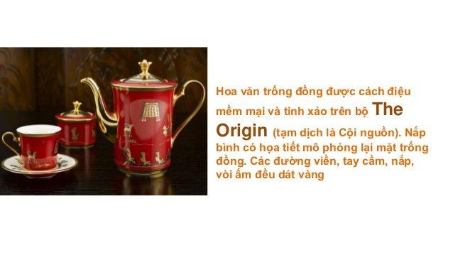 Hoa văn trống đồng được cách điệumềm mại và tinh xảo trên bộ TheOrigin (tạm dịch là Cội nguồn). Nắpbình có họa tiết mô phỏ...