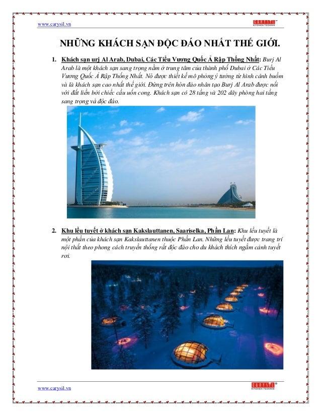 www.carysil.vnwww.carysil.vnNHỮNG KHÁCH SẠN ĐỘC ĐÁO NHẤT THẾ GIỚI.1. Khách sạn urj Al Arab, Dubai, Các Tiểu Vương Quốc Ả R...