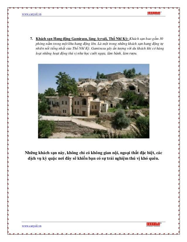 www.carysil.vnwww.carysil.vn7. Khách sạn Hang động Gamirasu, làng Ayvali, Thổ Nhĩ Kỳ: Khách sạn bao gồm 30phòng nằm trong ...