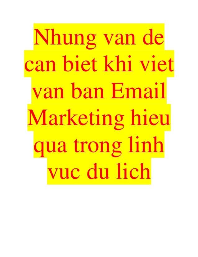 Nhung van de can biet khi viet van ban Email Marketing hieu qua trong linh vuc du lich