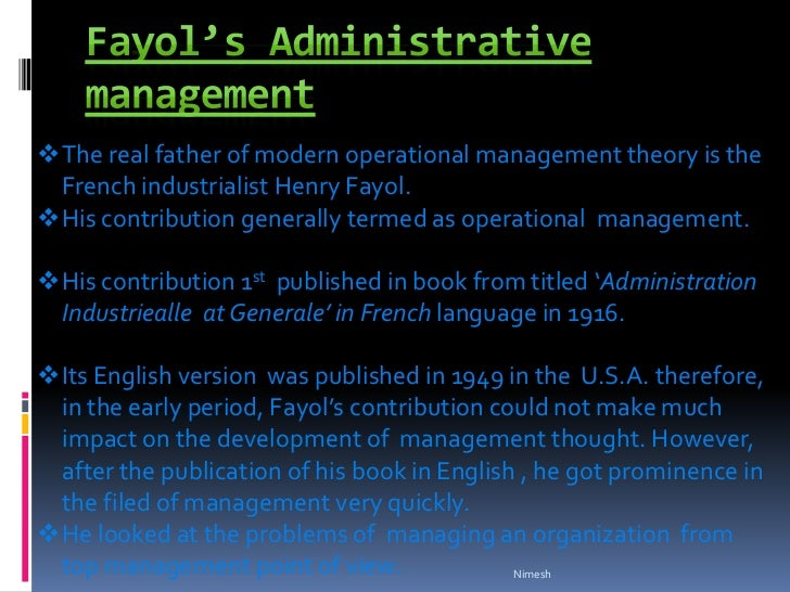 contribution of henry fayol to the development of management thought An elaboration of the administrative theory of the 14 principles of management by henri fayol raymond edward development emphasised principles to improve worker effectiveness, another branch within the classical.