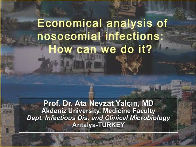 Prof. Dr. Ata Nevzat Yalçın, MDProf. Dr. Ata Nevzat Yalçın, MD Akdeniz University, Medicine FacultyAkdeniz University, Med...