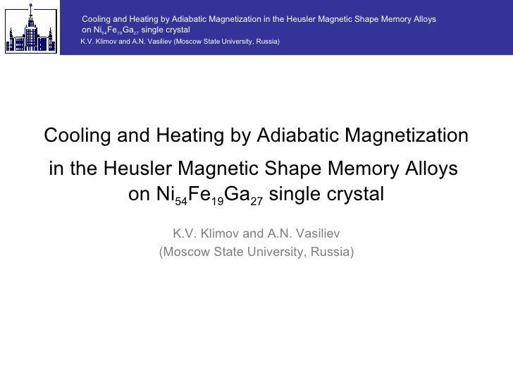 Cooling and Heating by Adiabatic Magnetization in the Heusler Magnetic Shape Memory Alloys  on Ni 54 Fe 19 Ga 27  single c...