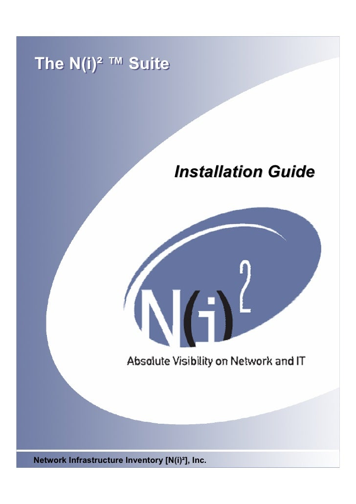 The N(i)² ™ Suite                                          Installation Guide                                        1 Net...