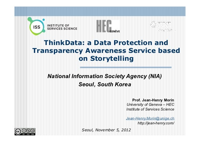 ThinkData: a Data Protection andTransparency Awareness Service based           on Storytelling   National Information Soci...