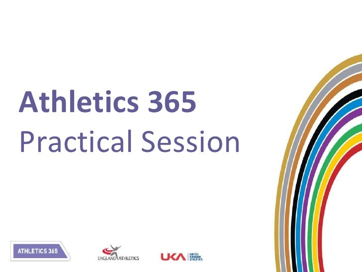 Athletics 365 Practical Session