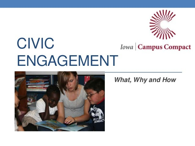 CIVICENGAGEMENTWhat, Why and How