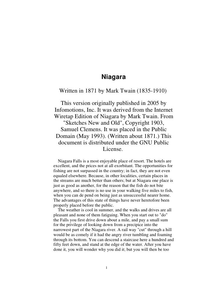 Niagara     Written in 1871 by Mark Twain (1835-1910)     This version originally published in 2005 by Infomotions, Inc. I...