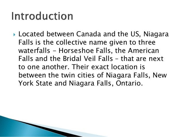  Located between Canada and the US, Niagara Falls is the collective name given to three waterfalls - Horseshoe Falls, the...