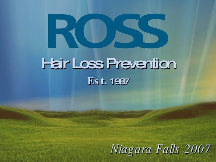 Hair  Loss  Prevention Est.  1987 Niagara Falls 2007
