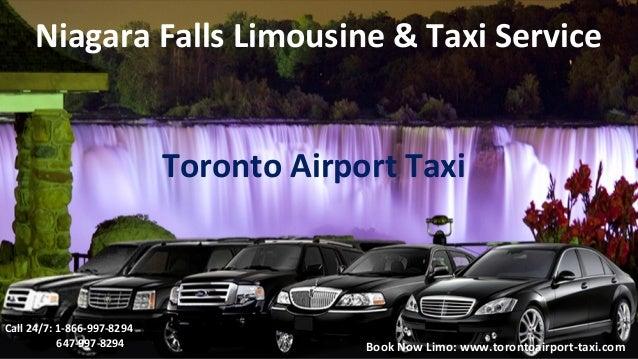 Niagara Falls Limousine & Taxi Service Toronto Airport Taxi Call 24/7: 1-866-997-8294 647-997-8294 Book Now Limo: www.toro...