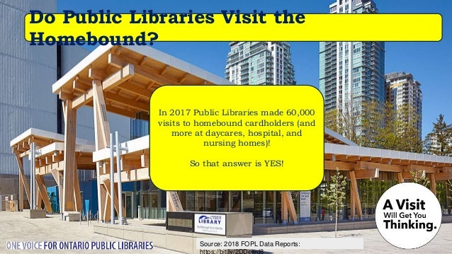 Source: Nordicity's BRIDGE Report: Are Public Libraries FUN in Ontario? Surely you jest! We're fun for everyone and all-ag...