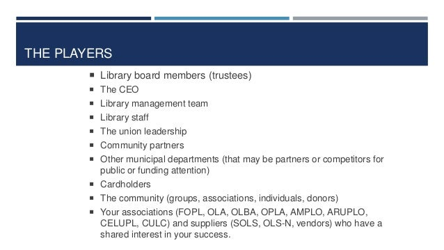 REGIONAL GOVERNMENT REVIEW: KEY MESSAGES 26  Ontario's local public library boards are voluntary & community-led. Unlike ...