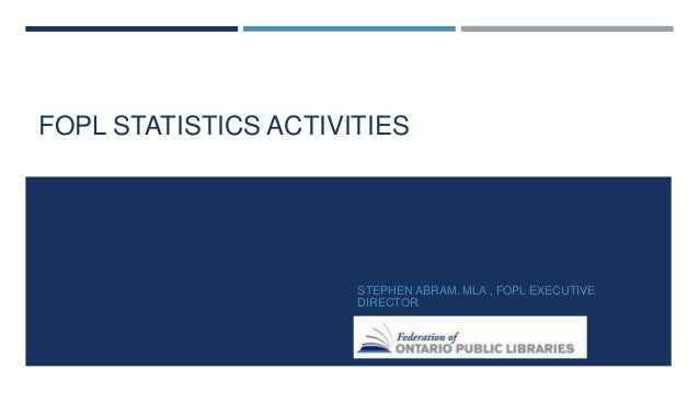 FOPL ACTIVITIES  Research on Value (i.e. School Readiness Study from OISE 2012, Market Probe Study 2010)  Coordination M...