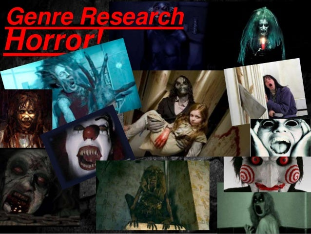 Genre Research  Horror!