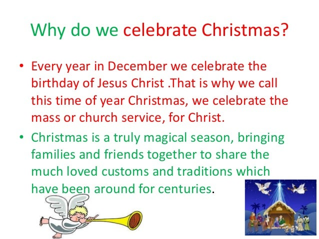 Why Do We Celebrate Christmas.Niamhs Powerpoint