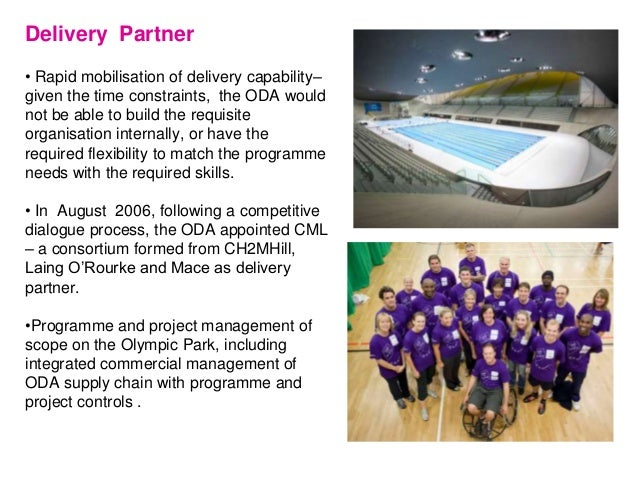 Delivery Partner • Rapid mobilisation of delivery capability– given the time constraints, the ODA would not be able to bui...