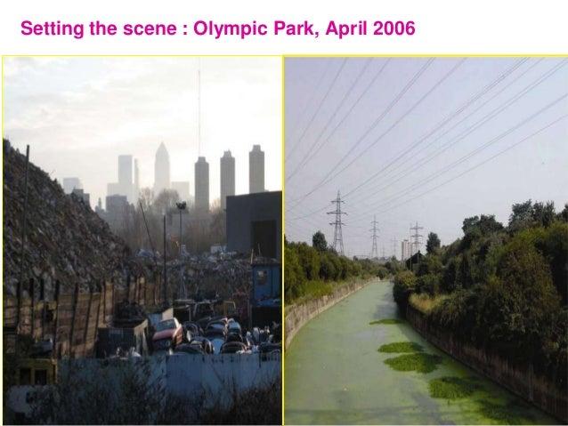 6 Setting the scene : Olympic Park, April 2006