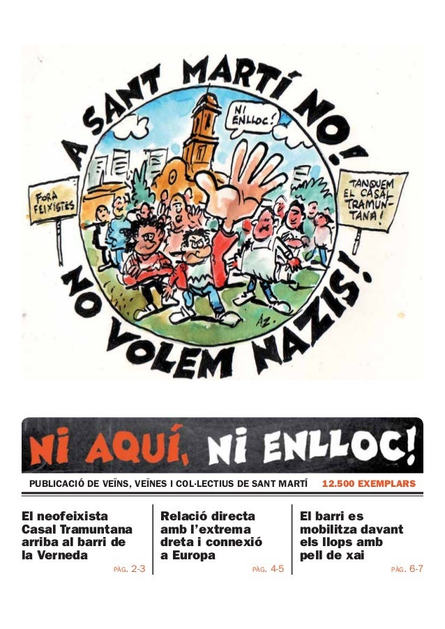 PUBLICACIÓ DE VEÏNS, VEÏNES I COL·LECTIUS DE SANT MARTÍ 12.500 EXEMPLARS El neofeixista Casal Tramuntana arriba al barri d...