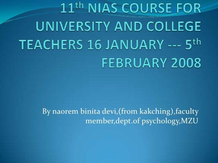 By naorem binita devi,(from kakching),faculty           member,dept.of psychology,MZU