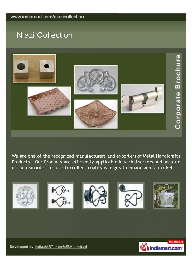 We are one of the recognized manufacturers and exporters of Metal HandicraftsProducts. Our Products are efficiently applic...