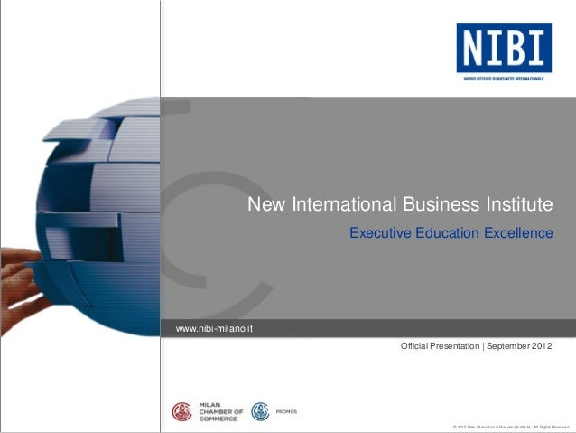 New International Business Institute                           Executive Education Excellencewww.nibi-milano.it           ...