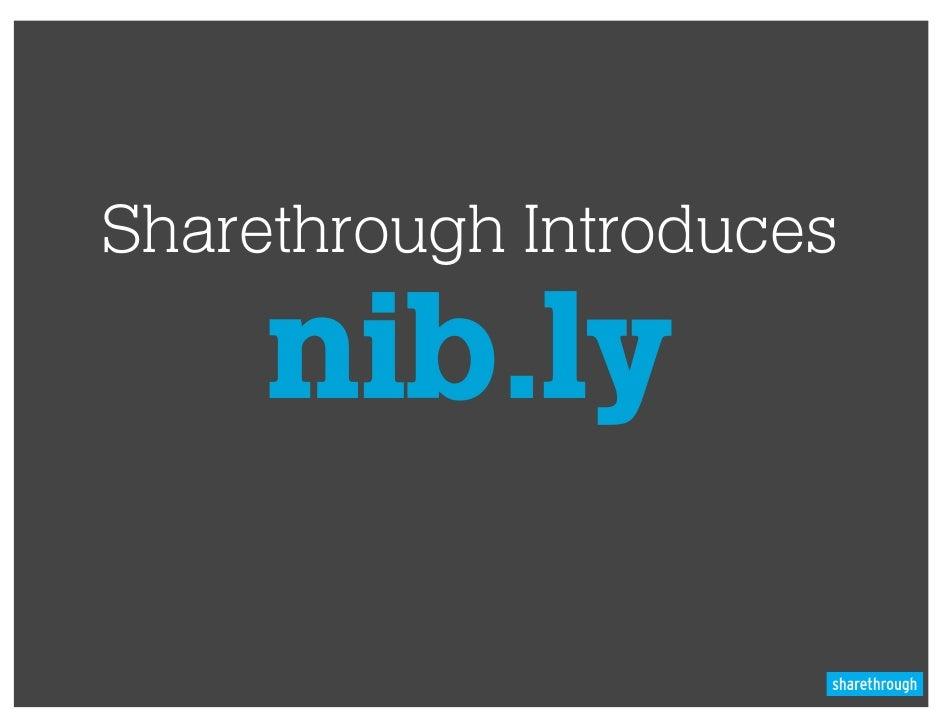 Sharethrough Introduces     nib.ly
