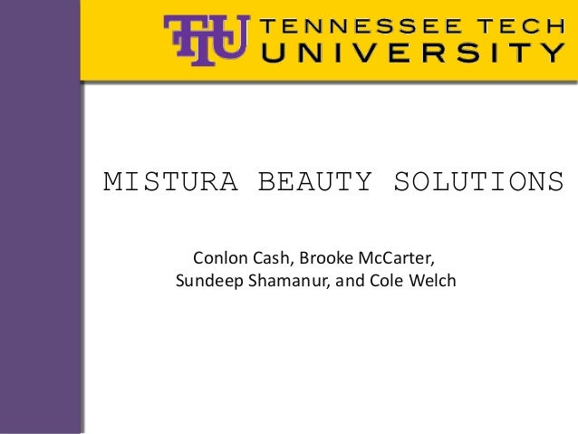 MISTURA BEAUTY SOLUTIONSConlon Cash, Brooke McCarter,Sundeep Shamanur, and Cole Welch