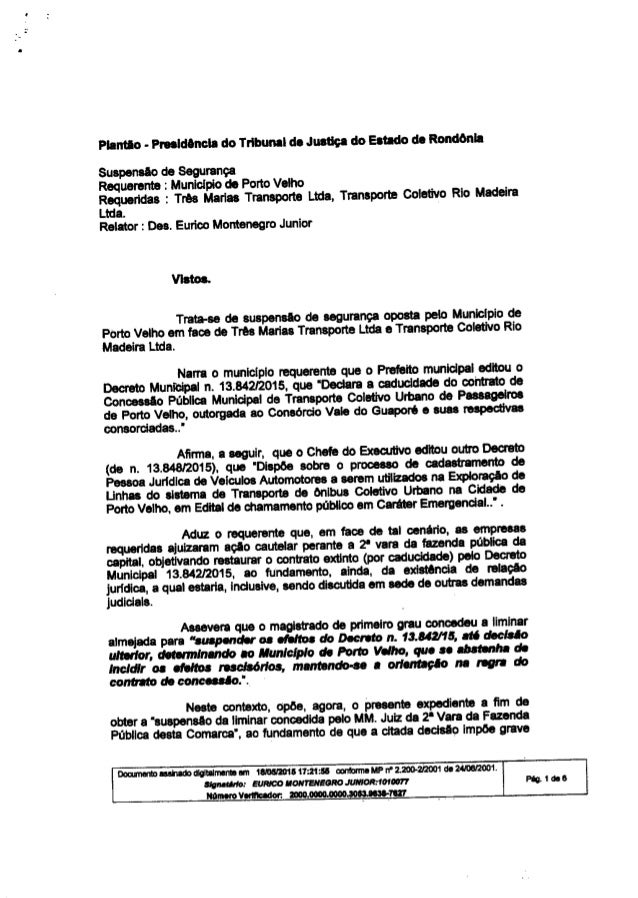 • Plantio. p••••ld.ncla do Tribunal de Justiça do Estado de Rond6nla SuspensAo de segurança Requerente: Municlpio de Porto...