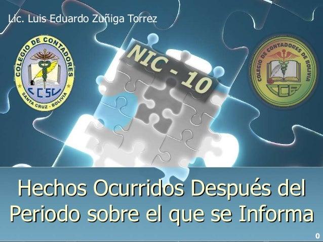Hechos Ocurridos Después del Periodo sobre el que se Informa Lic. Luis Eduardo Zuñiga Torrez 0