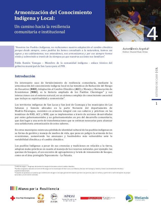 Editor: Daniel Ruiz Ortez 1 4 CIL ¹CARE Nicaragua - Programa de Gestión de riesgos de desastres ante el cambio climático. ...