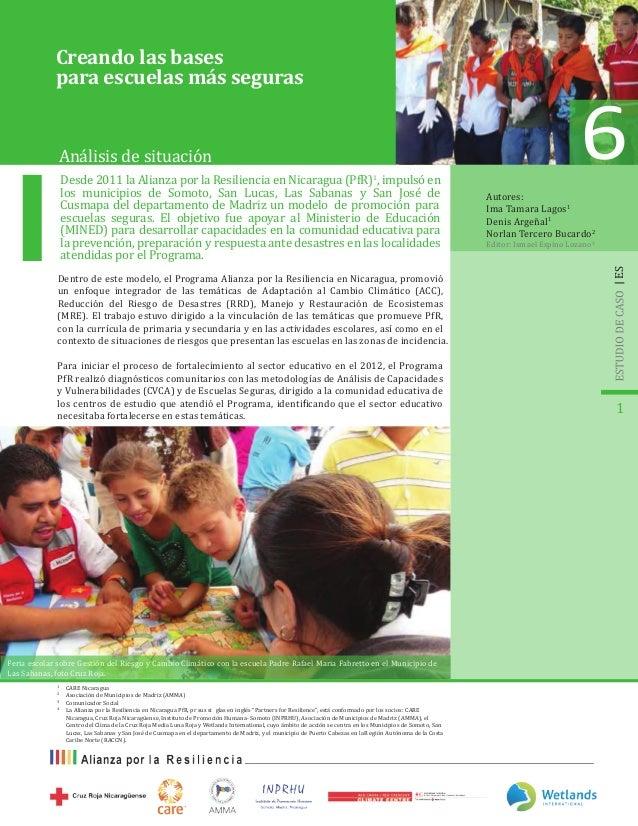 Desde 2011 la Alianza por la Resiliencia en Nicaragua (PfR)1 , impulsó en los municipios de Somoto, San Lucas, Las Sabanas...