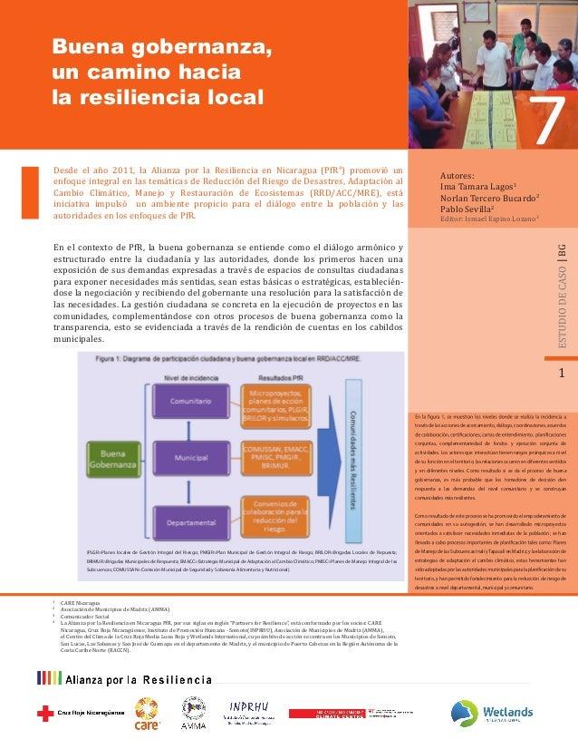 Buena gobernanza, un camino hacia la resiliencia local Autores: Ima Tamara Lagos1 Norlan Tercero Bucardo2 Pablo Sevilla2 E...