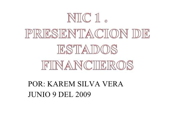 POR: KAREM SILVA VERA  JUNIO 9 DEL 2009