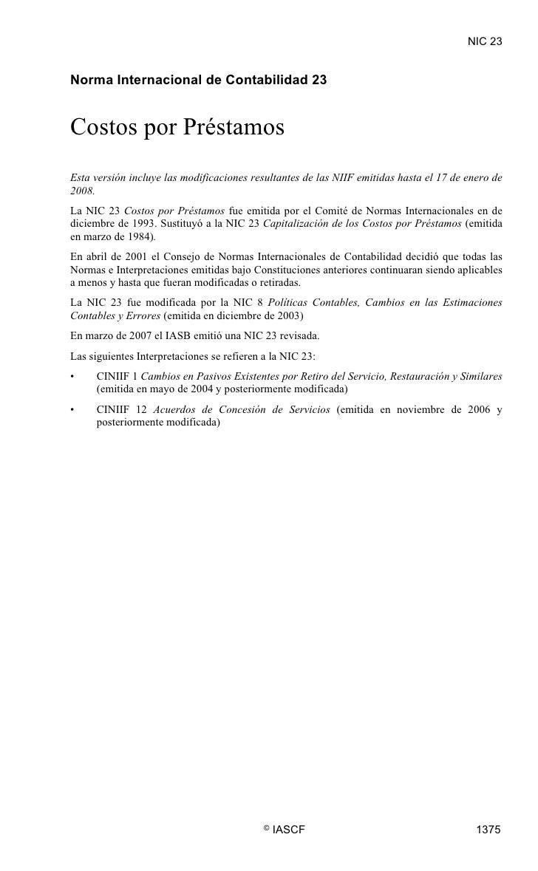NIC 23  NIC 23     Norma Internacional de Contabilidad 23   Costos por Préstamos Esta versión incluye las modificaciones r...