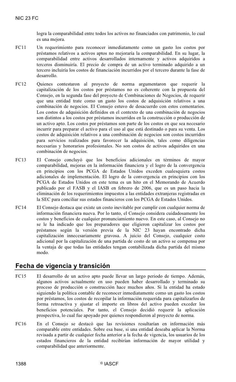 NIC 23 FC           logra la comparabilidad entre todos los activos no financiados con patrimonio, lo cual         es una ...