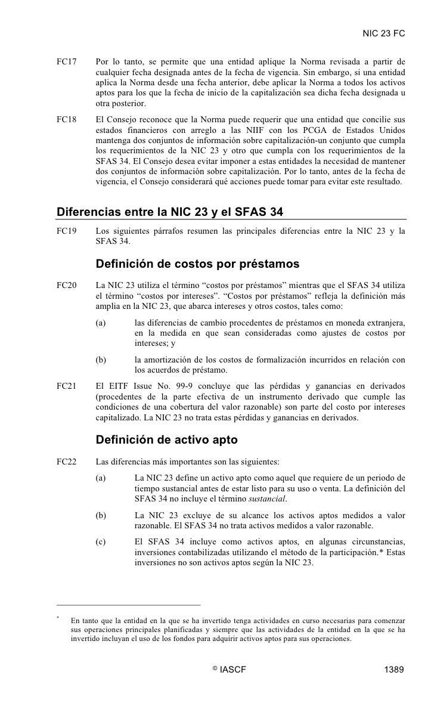 NIC 23 FC   FC17       Por lo tanto, se permite que una entidad aplique la Norma revisada a partir de            cualquier...
