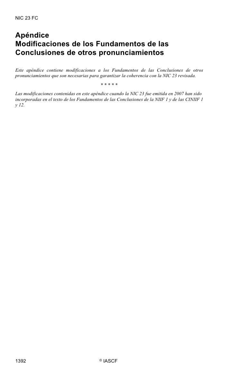 NIC 23 FC   Apéndice Modificaciones de los Fundamentos de las Conclusiones de otros pronunciamientos  Este apéndice contie...