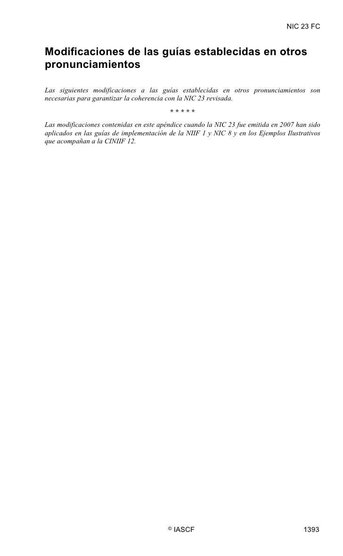 NIC 23 FC   Modificaciones de las guías establecidas en otros pronunciamientos  Las siguientes modificaciones a las guías ...