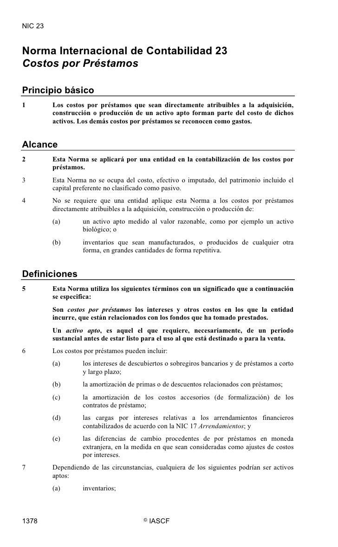 NIC 23   Norma Internacional de Contabilidad 23 Costos por Préstamos  Principio básico 1        Los costos por préstamos q...