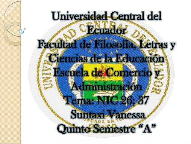 Universidad Central del          EcuadorFacultad de Filosofía, Letras y  Ciencias de la Educación   Escuela de Comercio y ...