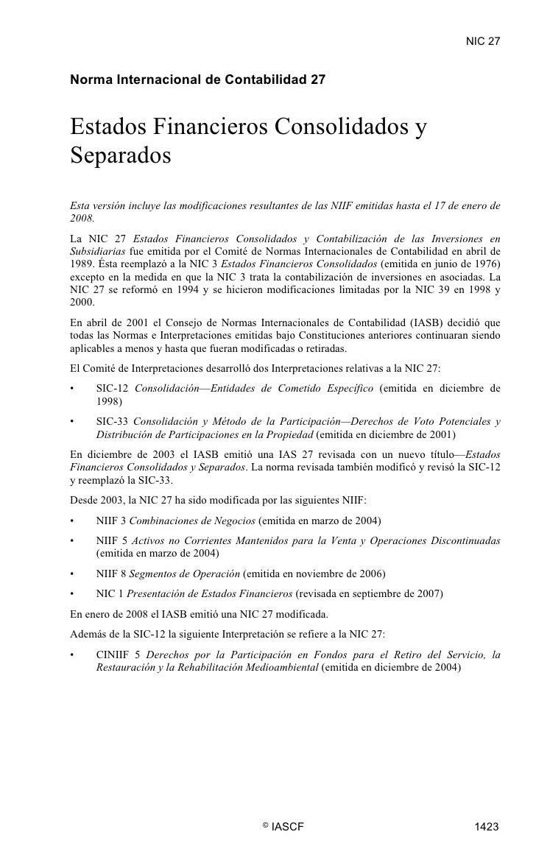 NIC 27  NIC 27     Norma Internacional de Contabilidad 27   Estados Financieros Consolidados y Separados Esta versión incl...