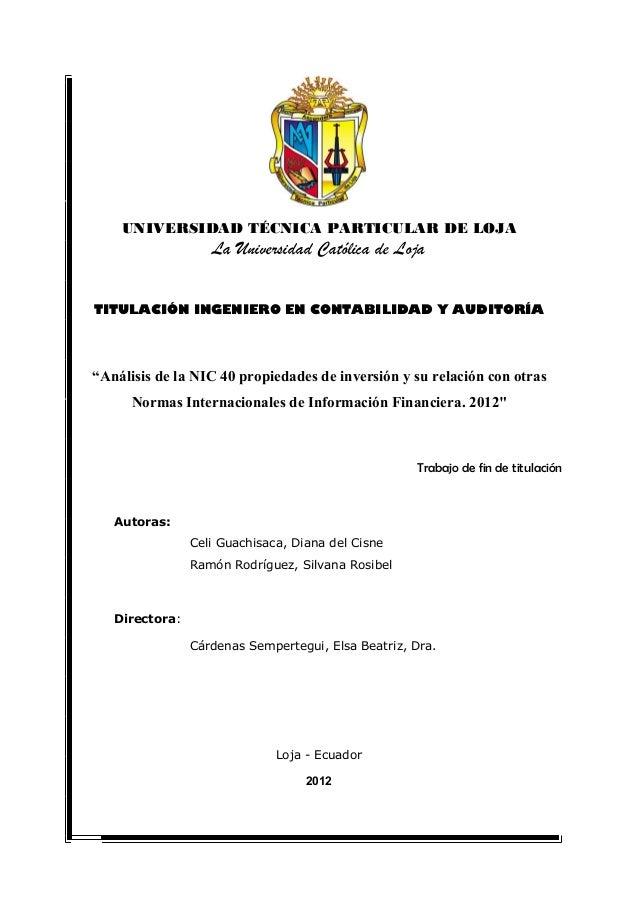 """UNIVERSIDAD TÉCNICA PARTICULAR DE LOJA La Universidad Católica de Loja TITULACIÓN INGENIERO EN CONTABILIDAD Y AUDITORÍA """"A..."""
