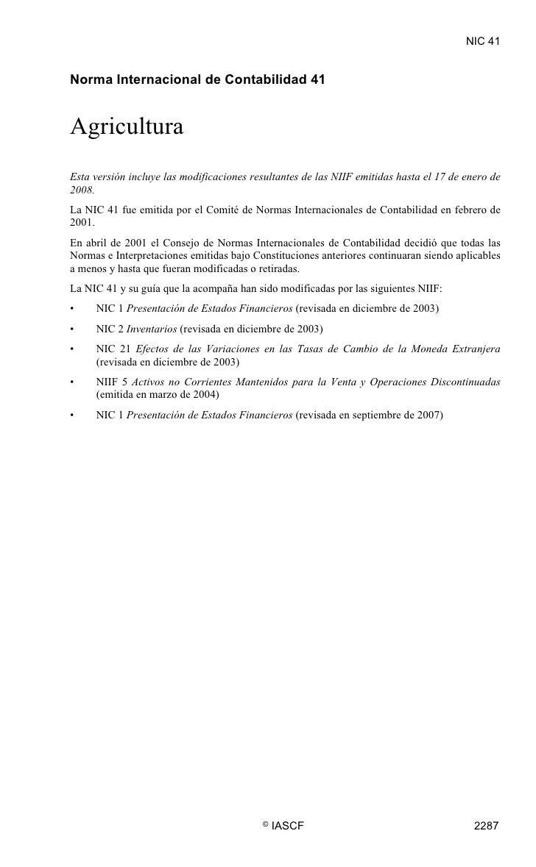 NIC 41  NIC 41     Norma Internacional de Contabilidad 41   Agricultura Esta versión incluye las modificaciones resultante...